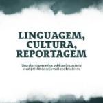 linguagem cultura reportagem